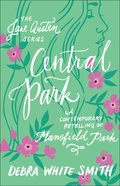 Central Park - Mansfield Park, a Contemporary Retelling (Jane Austen Series) Paperback