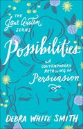 Possibilities - Persuasion, a Contemporary Retelling (Jane Austen Series) Paperback