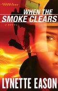 When the Smoke Clears (#01 in Deadly Reunions Series) Paperback