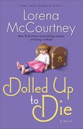 Dolled Up to Die (#02 in Cate Kinkaid Files Series) Paperback