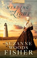 Minding the Light (#02 in Nantucket Legacy Series) Paperback