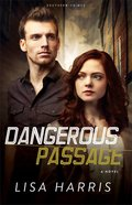 Dangerous Passage (#01 in Southern Crimes Series) Paperback