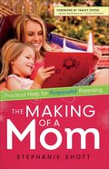 The Making of a Mom Paperback