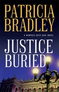 Justice Buried (#02 in A Memphis Cold Case Novel Series) Paperback