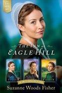Iehs: Inn At Eagle Hill (The Inn At Eagle Hill Series)