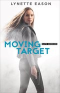 Moving Target (#03 in Elite Guardians Series)