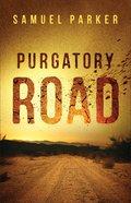 Purgatory Road Hardback