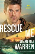 Rescue Me (#02 in Montana Rescue Series) Hardback