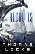 Recruits (#01 in Recruits Series) Hardback