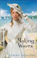 Making Waves (#01 in Lake Manawa Summers Series) Paperback