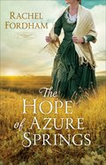 The Hope of Azure Springs Paperback