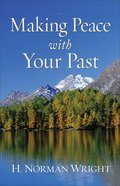 Making Peace With Your Past Paperback