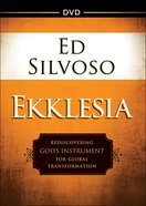 Ekklesia: Rediscovering God's Instrument For Global Transformation (Dvd) DVD