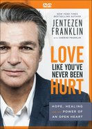 Love Like You've Never Been Hurt: Hope, Healing and the Power of An Open Heart (Dvd) DVD