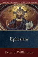 Ephesians (Catholic Commentary On Sacred Scripture Series) Paperback