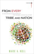 From Every Tribe and Nation (Turning South Series) Paperback