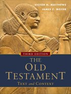The Old Testament: Text and Context (Third Edition) Paperback