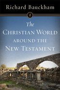 The Christian World Around the New Testament Paperback