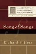 Song of Songs (Baker Commentary On The Old Testament Wisdom And Psalms Series)