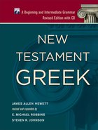 New Testament Greek: A Beginning and Intermediate Grammar (With Cd) Hardback