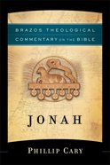 Jonah (Brazos Theological Commentary On The Bible Series) Paperback