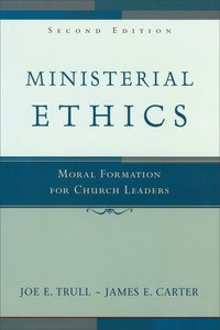 Ministerial Ethics (2nd Edition)