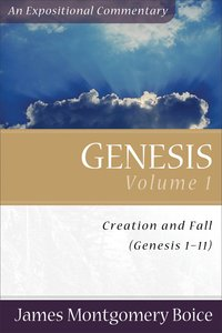Genesis (Volume 1) (Expositional Commentary Series)