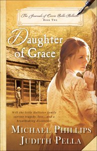 Daughter of Grace (#02 in The Journals Of Corrie Belle Hollister Series)