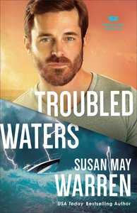 Troubled Waters (#04 in Montana Rescue Series)