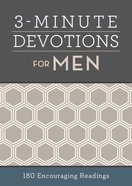 3-Minute Devotions For Men: 180 Encouraging Readings Paperback