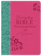 Everyday Bible Encouragement For Women