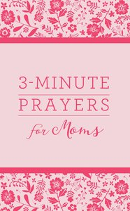 3md:3-Minute Prayers For Moms