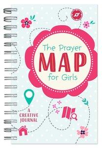 The Prayer Map For Girls: A Creative Journal