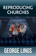 Reproducing Churches Paperback