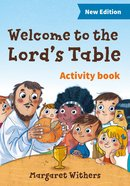 Welcome to the Lord's Table (Activity Book) Paperback