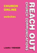 Church Online - Websites (Reach Out: Church Communications Series) Paperback