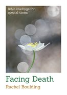 Facing Death (Bible Readings For Special Times Series) Booklet