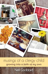 Musings of a Clergy Child: Growing Into a Faith of My Own