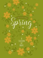 Spring: A Season of Hope 90-Day Devotional Imitation Leather
