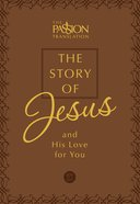 The TPT Story of Jesus: And His Love For You