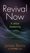 Revival Now: Restore Your Spiritual Life Paperback