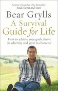 A Survival Guide For Life Paperback