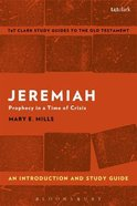 Jeremiah An Introduction and Study Guide (T&t Clark Study Guides Series)