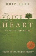 The Voice of the Heart: A Call to Full Living (2nd Edition) Paperback
