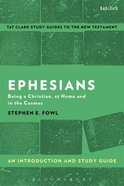 Ephesians An Introduction and Study Guide (T&t Clark Study Guides Series) Paperback
