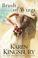 Brush of Wings (#03 in Angels Walking Series) Paperback