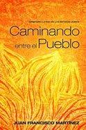 Caminando Entre El Pueblo Paperback