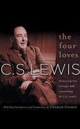 The Four Loves (Unabridged, 2 Cds) CD