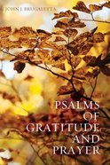 Psalms of Gratitude and Prayer Paperback