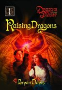 Raising Dragons (2nd Edition) (#01 in Dragons In Our Midst Series) Paperback